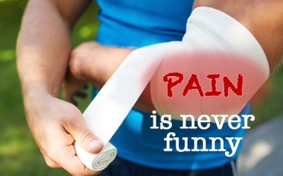 pain is never funny