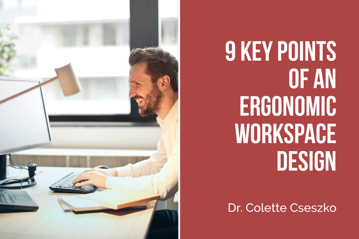9 Key Points of an Ergonomic Workspace Design