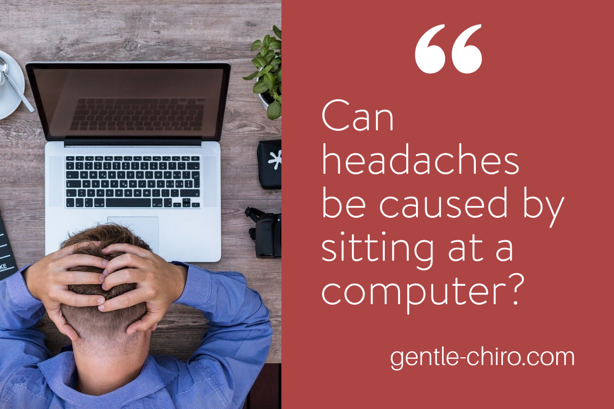 Can headaches be caused by sitting at a computer?